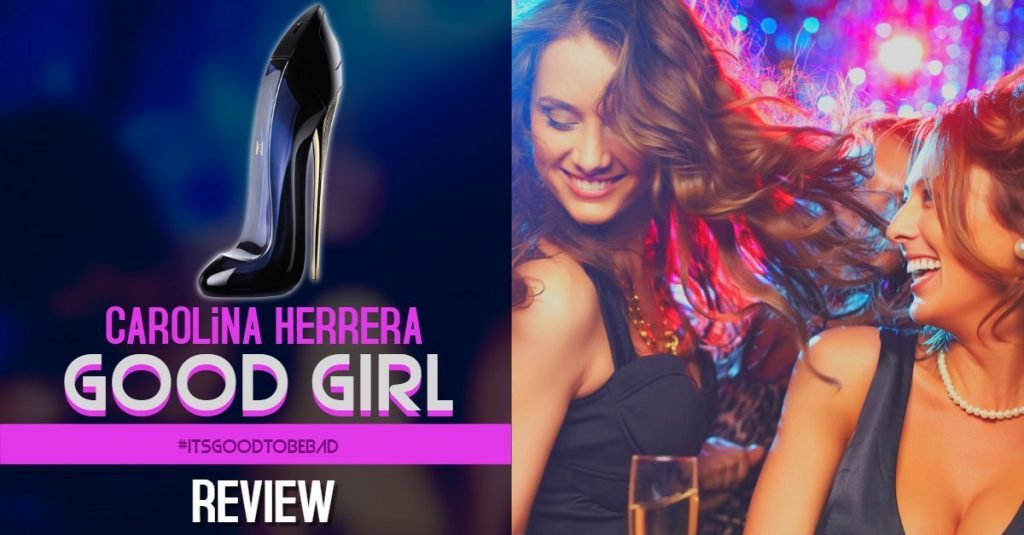Carolna Herrera Good Girl Review