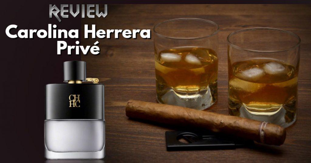 Carolina Herrera Prive Review